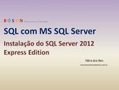 Instalação do SQL Server Express 2012
