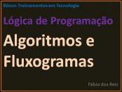 Algoritmos e fluxogramas em lógica de programação