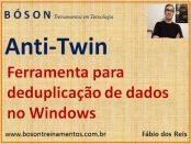 Deduplicação de dados no Windows com Anti-Twin