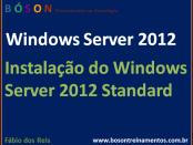 Instalação do Windows Server 2012 Standard