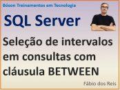 Selecionar intervalos em consultas com SQL Server