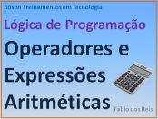 Operadores e expressões aritméticas em lógica de programação - bóson