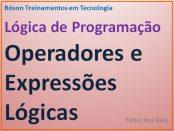 Operadores lógicos em lógica de programação - bóson treinamentos
