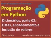 Encadeamento de dicionários em Python e Listas