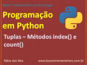 Programação em Python - Lista de Objetos imutável - Tuplas – Métodos index() e count()