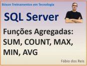 Funções de Agregação no MIcrosoft SQL Server