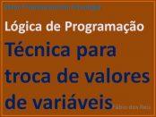 Lógica de Programação - Transferir Valores de Variáveis