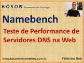 Testando a performance de servidores DNS na Web com Namebench