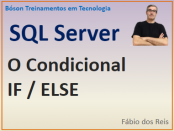 Condicional if/else no Microsoft SQL Server