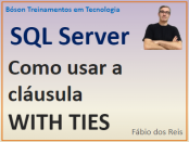 Como usar a cláusula WITH TIES no Microsoft SQL Server