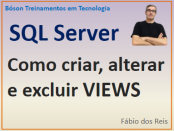 Como criar, alterar e excluir views no SQl Server da Microsoft