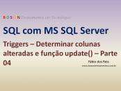 Microsoft SQL Server - Triggers - Função update()