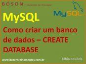 como criar um banco de dados com create database no mysql