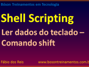 Shell Scripting no Linux - Ler dados com comando shift