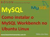 Como instalar o mysql workbench no linux ubuntu