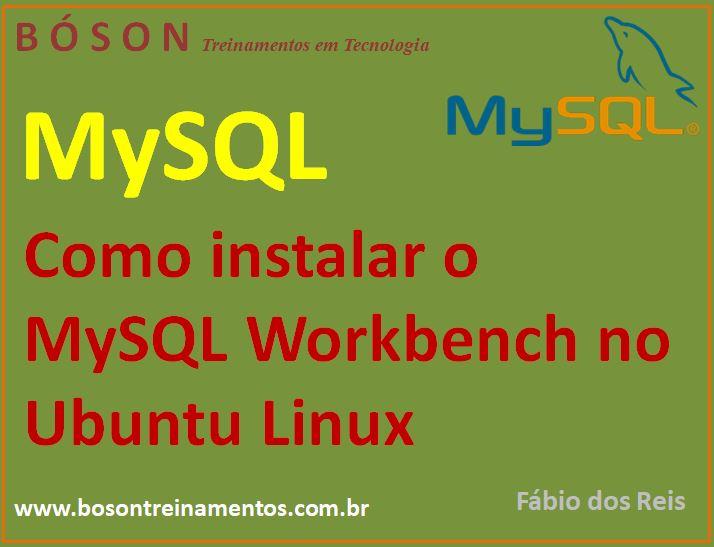 Curso de MySQL - Instalação do MySQL Workbench (GUI) no