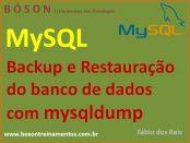 Backup e Restauração de bancos de dados com mysqldump no MySQL