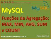 Funções de Agregação em MySQL - max, min, sum, avg, count