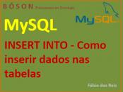 Como inserir dados em tabelas do MySQL com INSERT INTO