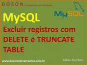 Excluir registros com DELETE e TRUNCATE TABLE no MySQL