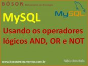 Operadores lógicos AND, OR e NOT no MySQL