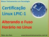 Como Alterar o fuso horário no Linux