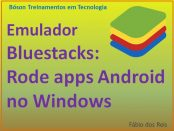 Emulador de Android Bluestacks para Windows