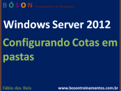 Configurar Cotas em Pastas no Windows Server 2012