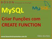 Criar Função em MySQL com CREATE FUNCTION