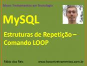 MySQL - Estrutura de Repetição LOOP