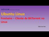 Instalar Frostwire no Ubuntu Linux - Cliente de Torrent