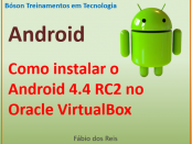 Como instalar o Android no Oracle VirtualBox