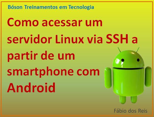 Acessando um servidor Linux via SSH com Android - Bóson Treinamentos