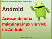 acessar máquina linux via VNC e android