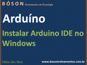 Arduino - Instalando IDE no Windows