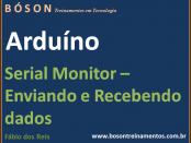 Serial Monitor no Arduino