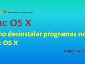 Desinstalar programas no Mac OS X