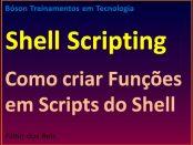 Como criar funções em scripts do Shell no Linux