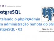 PostgreSQL - Instalando o phpPgAdmin