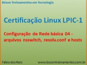 Arquivos nsswitch e hosts - Linux LPI 1