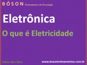 O que é eletricidade - curso de eletrônica