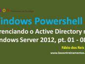 Powershell gerenciando Active Directory