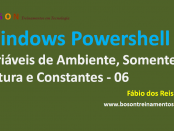 Windows PowerShell Variáveis e Constantes