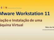 VMware Workstation 11 - Criar Máquina Virtual