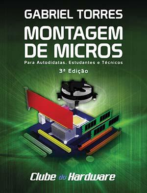 Montagem e Manutenção de Micros - Gabriel Torres