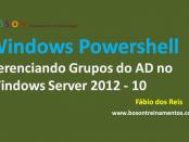 Windows PowerShell Gerenciamento de Grupos do Active Directory