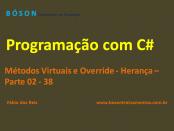 Programação em C# - Métodos Virtuais e Override - Herança