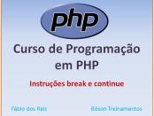 Curso de PHP - Instruções break e continue
