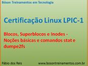 Blocos, Superblocos e inodes no Linux - LPIC 1