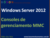 Windows Server 2012 - Console MMC